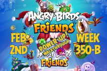 Angry Birds Friends 2019 Tournament 350-B On Now!