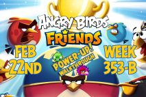Angry Birds Friends 2019 Tournament 353-B On Now!