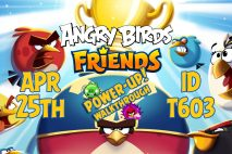 Angry Birds Friends 2019 Tournament T603 On Now!