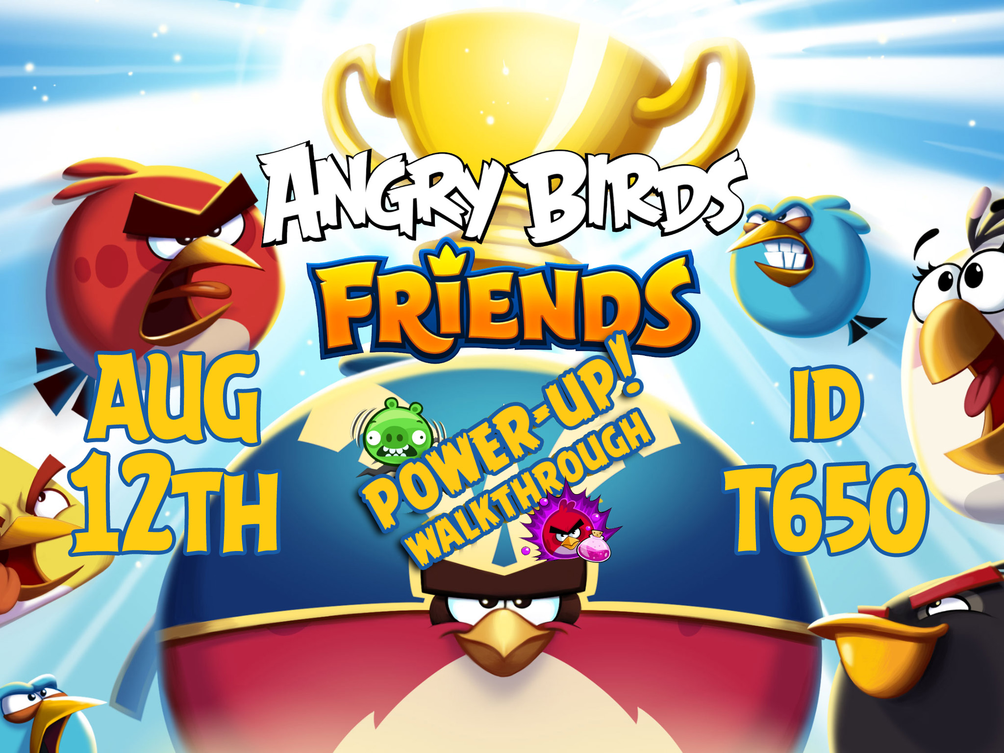 Angry Birds Friends 2019 Tournament T650 On Now! | AngryBirdsNest