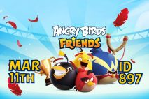Angry Birds Friends 2021 Tournament T897 On Now!