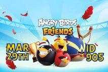 Angry Birds Friends 2021 Tournament T905 On Now!