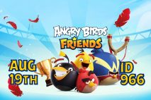 Angry Birds Friends 2021 Tournament T966 On Now!