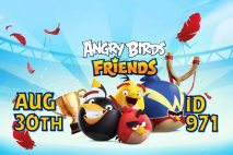 Angry Birds Friends 2021 Tournament T971 On Now!
