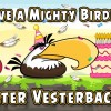 Happy Birdday to Rovio's Mighty Eagle Peter Vesterbacka
